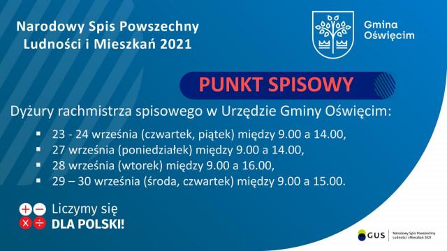 Przyjdź i spisz się u rachmistrza podczas dyżuru w urzędzie gminy Oświęcim.