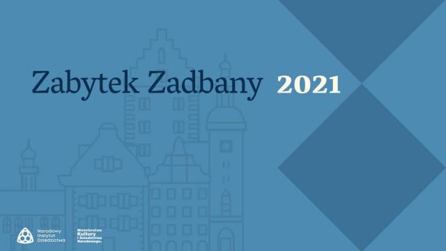 "Rusza kolejna edycja konkursu ""Zabytek Zadbany"""