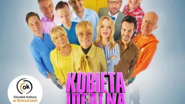 """Spektakl teatralny """"Kobieta idealna"""" - InfoBrzeszcze.pl"""
