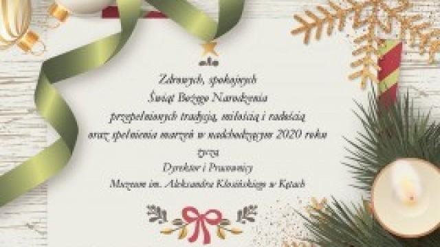 Świąteczne życzenia od Dyrektora i Pracowników Muzeum im. Aleksandra Kłosińskiego w Kętach