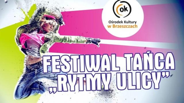 """Taneczny Festiwal """"Rytmy ulicy"""" w Brzeszczach - InfoBrzeszcze.pl"""