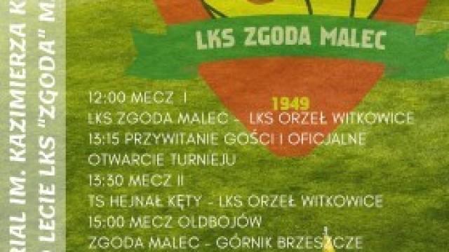 """VII Memoriał im. Kazimierza Krawczyka i 70-lecie LKS """"ZGODA"""" Malec – zapraszamy!"""