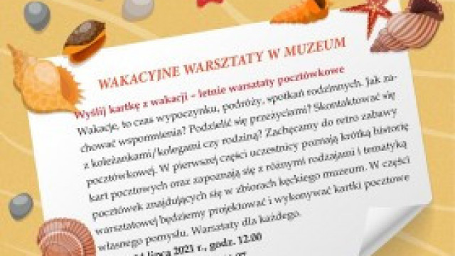 Wakacyjne warsztaty w muzeum