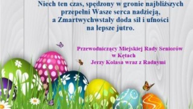 Wielkanocne życzenia od Przewodniczącego i Radnych Miejskiej Rady Seniorów w Kętach