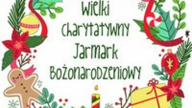 Wielki Charytatywny Jarmark Bożonarodzeniowy