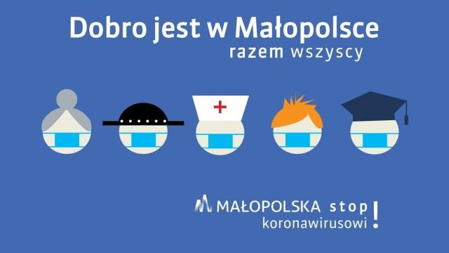 WOJEWÓDZTWO. Dobro jest w Małopolsce. Stop Koronawirusowi!