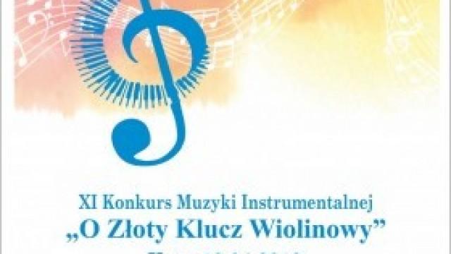 """XI Konkurs Muzyki Instrumentalnej """"O Złoty Klucz Wiolinowy"""" pod patronatem Burmistrza Gminy Kęty"""