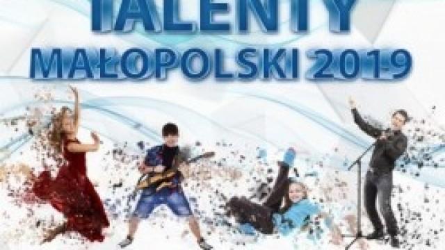 """XXXII Małopolski Festiwal Form Muzycznych i Tanecznych """"Talenty Małopolski 2019"""" - eliminacje powiatowe"""