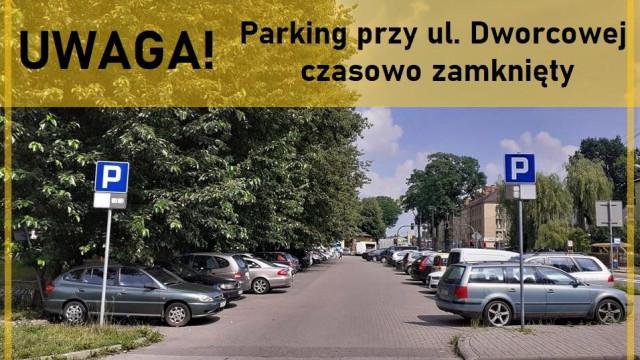 Zamknięcie parkingu na ul. Dworcowej - InfoBrzeszcze.pl