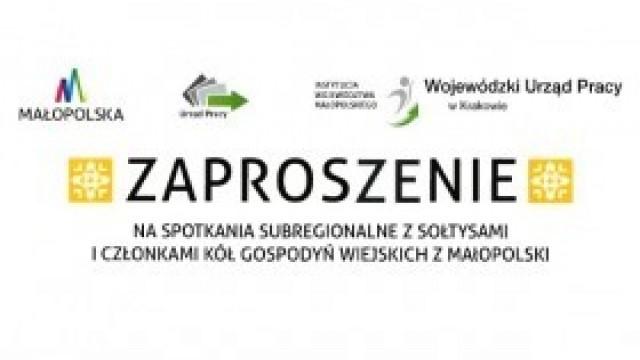 Zaproszenie na spotkania subregionalne z sołtysami i członkami KGW z Małopolski