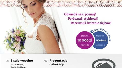 ZAPROSZENIE. Targi Ślubne w Górach z Oświęcimskie24.pl