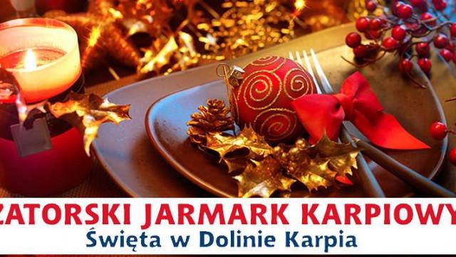 Zator - świąteczne spotkanie, czyli Zatorski Jarmark Karpiowy